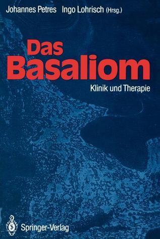 Das Basaliom: Klinik Und Therapie  by  Johannes Petres