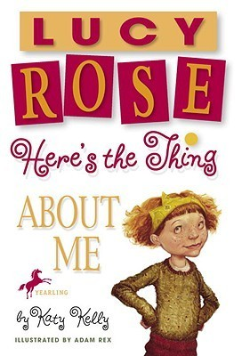 Heres the Thing about Me  by  Katy Kelly