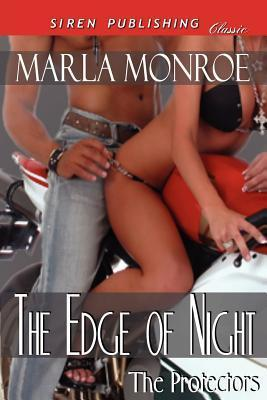 The Edge of Night (The Protectors, #3)  by  Marla Monroe