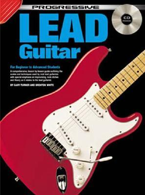 Lead Guitar Bk/CD: For Beginner to Advanced Students  by  Gary Turner