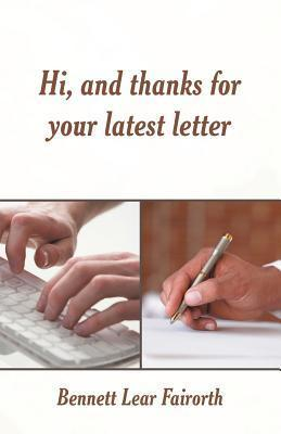 Hi, and Thanks for Your Latest Letter Bennett Lear Fairorth