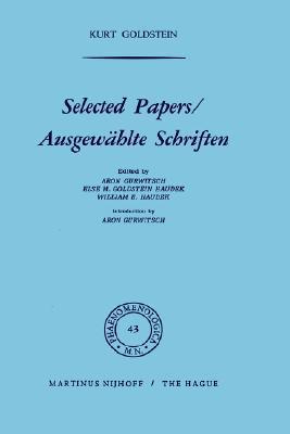 Selected Papers / Ausgewählte Schriften (Phaenomenologica) Aron Gurwitsch