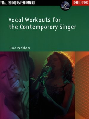 Vocal Workouts for the Contemporary Singer (Vocal)  by  Anne Peckham
