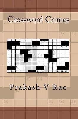 Crossword Crimes Prakash V. Rao