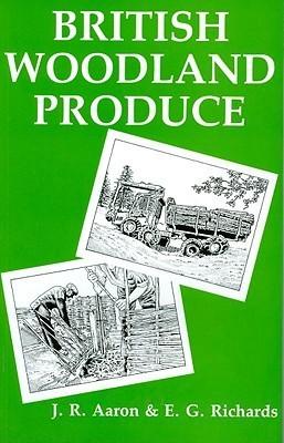 British Woodland Produce J. R. Aaron