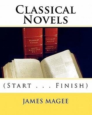 Classical Novels  by  James Magee