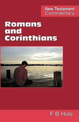 Romans and Corinthians  by  Frank Hole