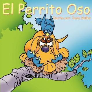 El Perrito Oso Rosie Muñoz