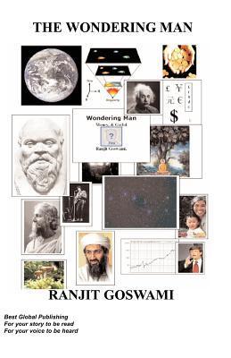 Wondering Man, Money & Go(l)D  by  R. GOSWAMI