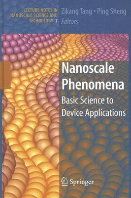 Nanoscale Phenomena: Basic Science to Device Applications Zikang Tang