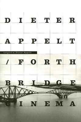 Forth Bridge-Cinema. Metric Space / Forth Bridge-Cinema. Espace Métrique  by  Dieter Appelt