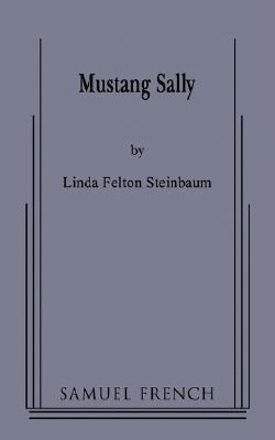 Mustang Sally Linda Steinbaum