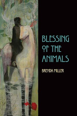 Blessing of the Animals Brenda Miller