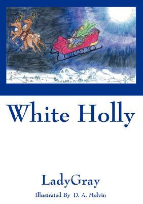 White Holly  by  Ladygray