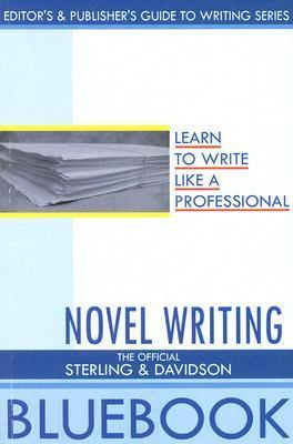 Novel Writing  by  Cynthia Sterling