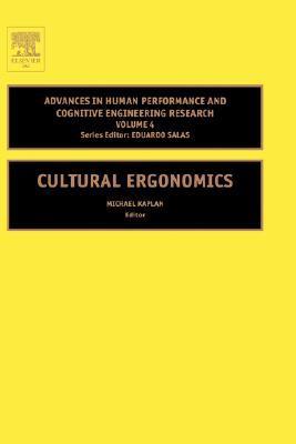 Cultural Ergonomics, Volume 4  by  Michael Kaplan