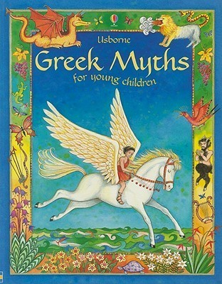 Greek Myths for Young Children Heather Amery