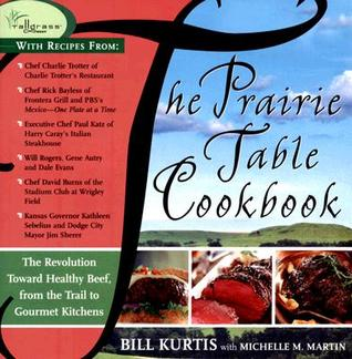 The Prairie Table Cookbook Bill Kurtis