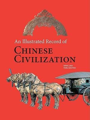 An Illustrated Record of Chinese Civilization Wang Jian