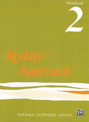 Kodaly Approach 2 Katinka S. Daniel