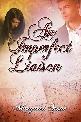 An Imperfect Liaison  by  Margaret Stone