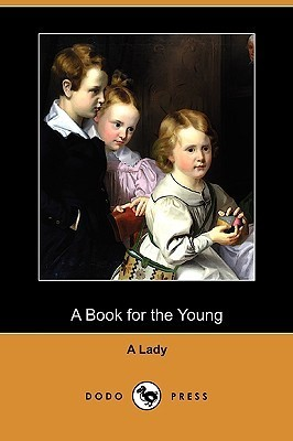 A Book for the Young A Lady