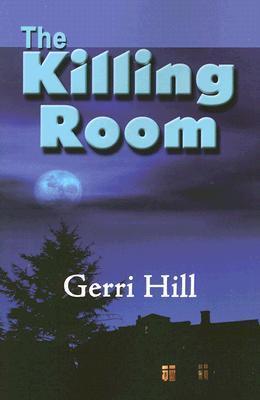 The Killing Room  by  Gerri Hill
