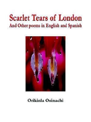 Scarlet Tears of London  by  Orikinla Osinachi