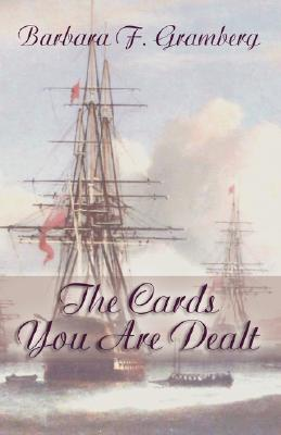 The Cards You Are Dealt  by  Barbara Gramberg
