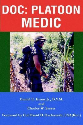 Doc: Platoon Medic  by  Daniel E. Evans