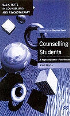 Counselling Students: A Psychodynamic Perspective Ravi Rana