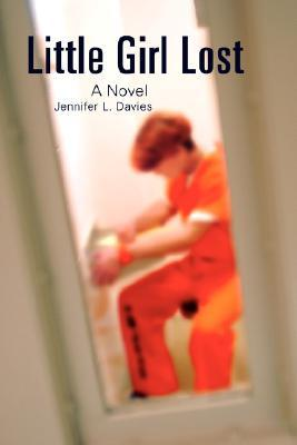 Little Girl Lost  by  Jennifer L. Davies
