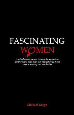 Fascinating Women  by  Michael Kreps