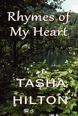 Rhymes of My Heart  by  Tasha Hilton