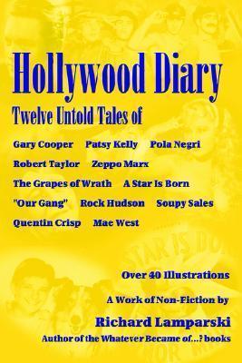 Hollywood Diary  by  Richard Lamparski