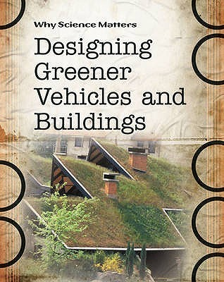 Designing Greener Vehicles And Buildings  by  Andrew Solway