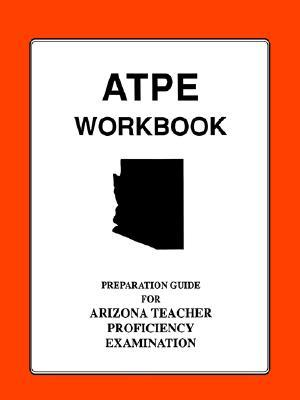 Arizona Teacher Proficiency Assessment Workbook  by  Publishing Primer
