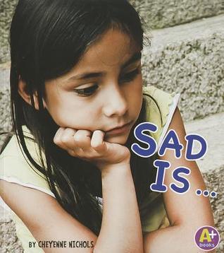 Sad Is ... Cheyenne Nichols
