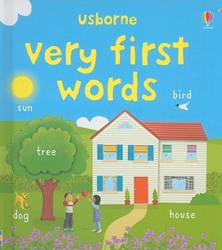 Very First Words Felicity Brooks