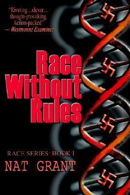 Race Without Rules N.A.T. Grant
