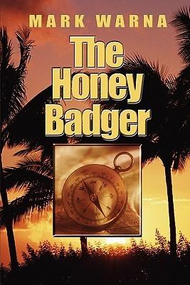 The Honey Badger  by  Mark Warna