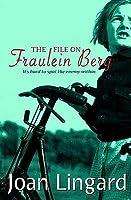 File on Fraulein Ber Joan Lingard
