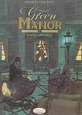 Green Manor I: Assassins and Gentlemen  by  Denis Bodart
