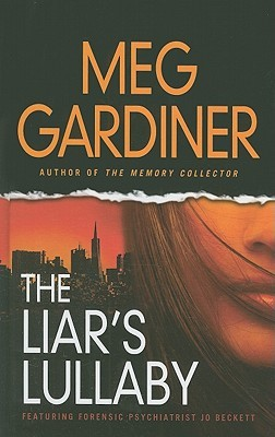 The Liars Lullaby  by  Meg Gardiner