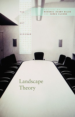 Landscape Theory  by  Rachael Ziady DeLue