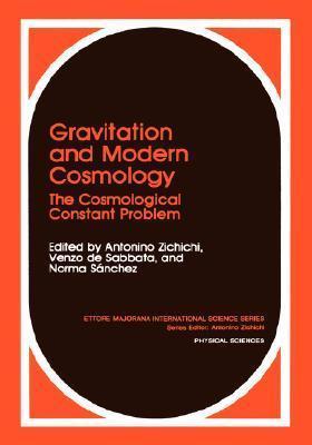 Gravitation and Modern Cosmology: The Cosmological Constants Problem Antonino Zichichi