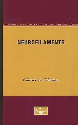 Neurofilaments Charles A. Marotta