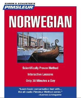 Pimsleur Norwegian: Learn to Speak and Understand Norwegian with Pimsleur Language Programs  by  Pimsleur Language Programs
