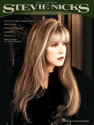 Stevie Nicks Greatest Hits: Piano, Vocal, Guitar Stevie Nicks