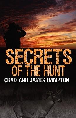 Secrets of the Hunt Chad Hampton